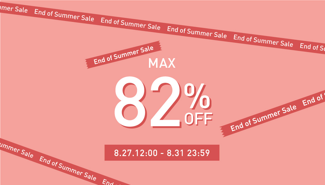 【MAX82%OFF】End of Summer Sale スタート!!