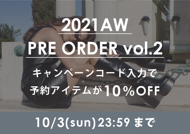 2021AW PRE ORDER vol.2