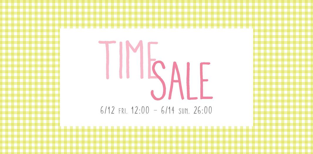 TIME SALE♪