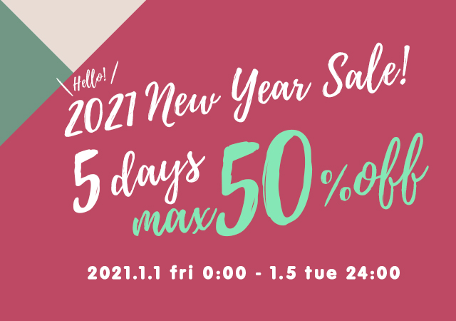 NEW YEAR SALE 5Days MAX50%OFF♪