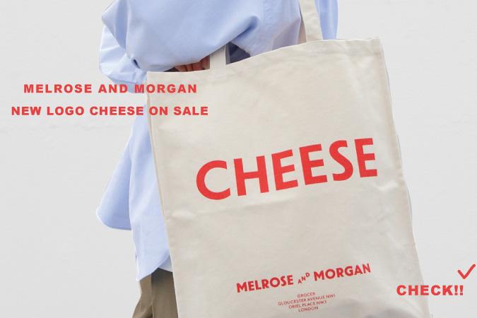 """MELROSE AND MORGAN 新ロゴ""""CHEESE""""ご紹介!!"""