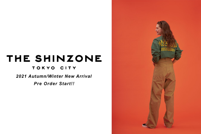 【THE SHINZONE】2021Autumn&Winter NEW ARRIVAL ONLINE STORE