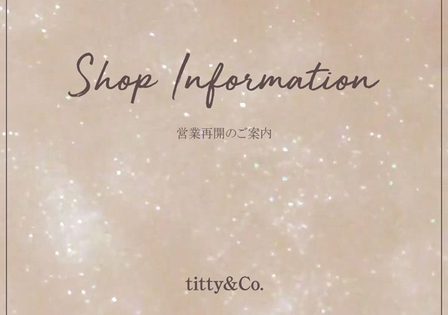 【SHOP INFORMATION】営業再開のご案内
