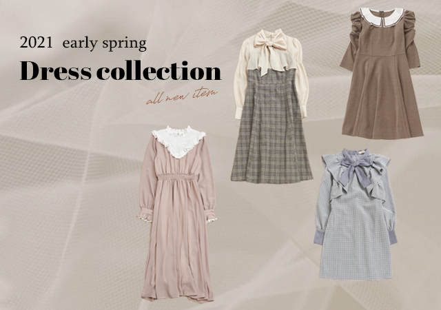 - 2021 early spring - Dress collection